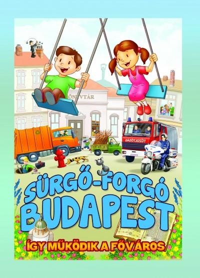 - Sürgő-forgó Budapest - így működik a főváros