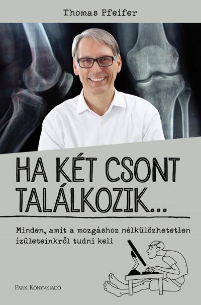 Thomas Pfeifer - Ha két csont találkozik...