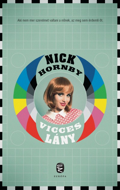 Nick Hornby - Vicces lány