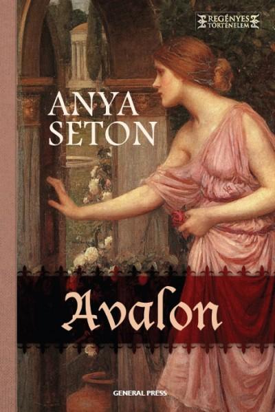 Anya Seton - Avalon