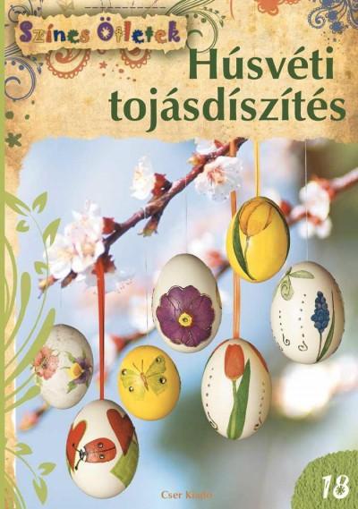 Heide Baer - Stephanie Göhr - Angelika Kipp - Heidrun Röhr - Hans H. Röhr - Gudrun Schmitt - Húsvéti tojásdíszítés