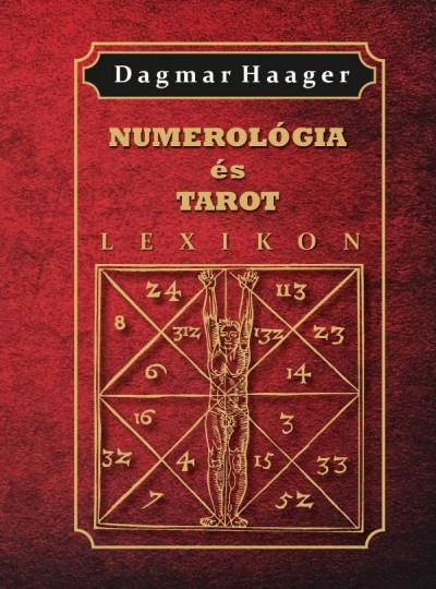 Dagmar Haager - Numerológia és tarot lexikon