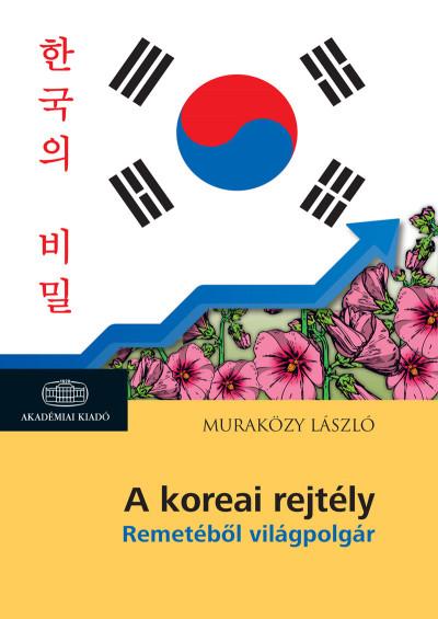 Muraközy László - A koreai rejtély