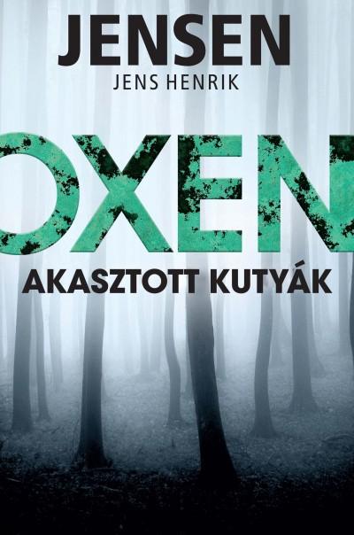Jens Henrik Jensen - Oxen - Akasztott kutyák