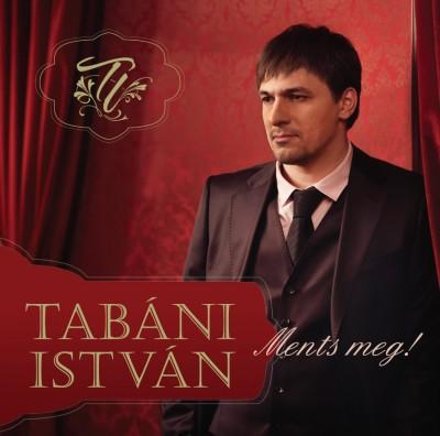 Tabáni István - Ments meg! - CD