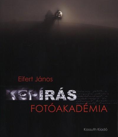 Eifert János - Képírás - Fotóakadémia