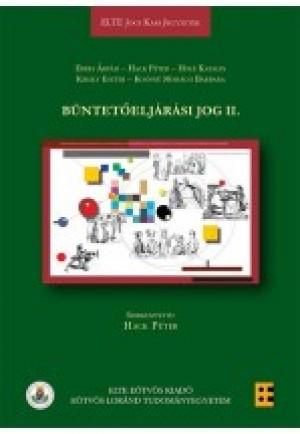 Dr. Erdei �rp�d (Szerk.) - Dr. Hack P�ter (Szerk.) - B�ntet�elj�r�si jog II.