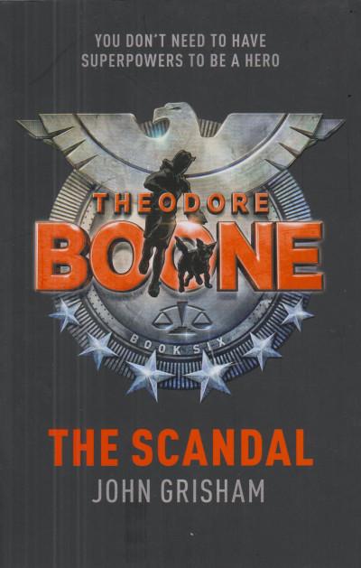 John Grisham - Theodore Boone-The Scandal