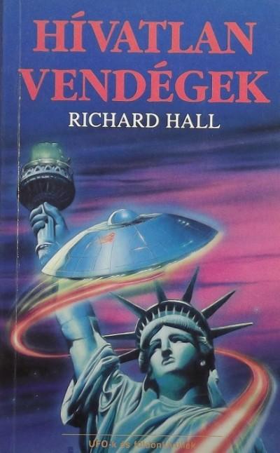 Richard Hall - Hívatlan vendégek