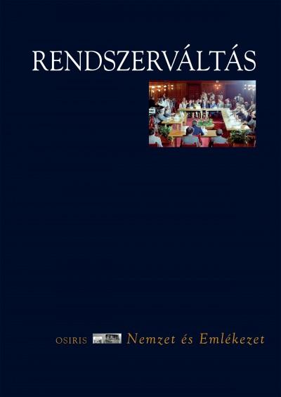 Mink András  (Szerk.) - Rendszerváltás