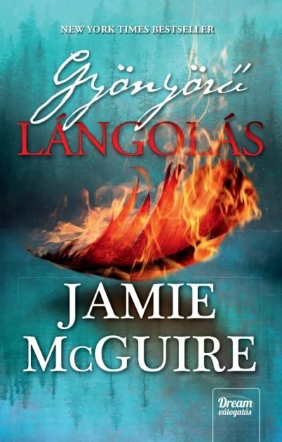 Jamie Mcguire - Gyönyörű lángolás - puha kötés