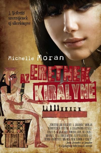 Michelle Moran - Az eretnek királyné