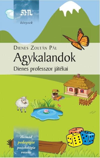 Dienes Zoltán Pál - Agykalandok