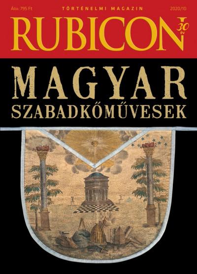 - Rubicon - Magyar szabadkőművesek - 2020/10.