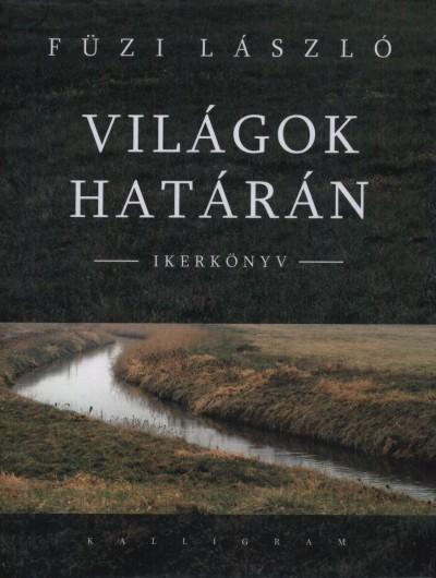 VILÁGOK HATÁRÁN - IKERKÖNYV