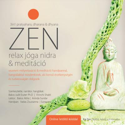 Bakos Judit Eszter Ph.D - ZEN relax jóga nidra & meditáció - CD