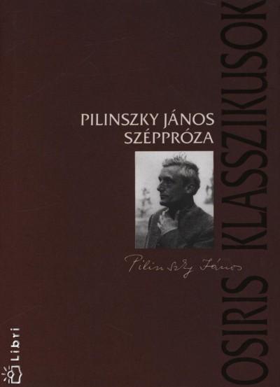 Pilinszky János - Hafner Zoltán  (Szerk.) - Széppróza
