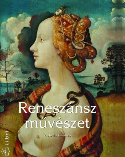 Victoria Charles - Reneszánsz művészet
