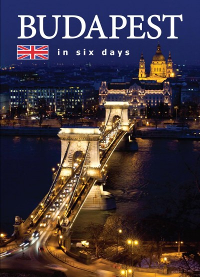 - Budapest in six days