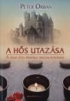 Peter Orban - A h�s utaz�sa