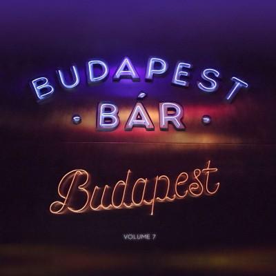 Budapest Bár - Budapest - Volume 7 - CD