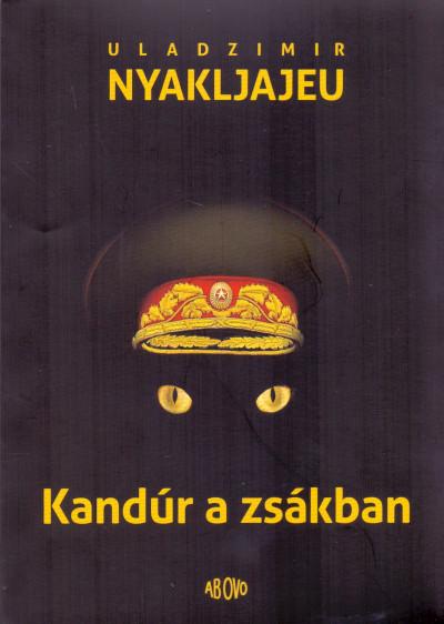 Uladzimir Nyakljajeu - Kandúr a zsákban