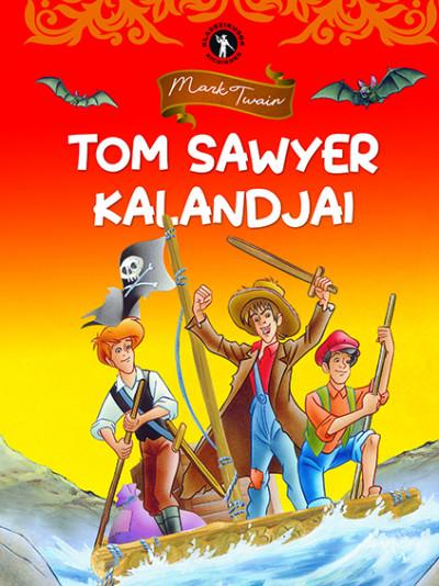 Mark Twain - Klasszikusok kicsiknek - Tom Sawyer kalandjai