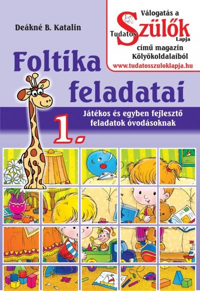 Deákné Bancsó Katalin - Foltika feladatai 1.