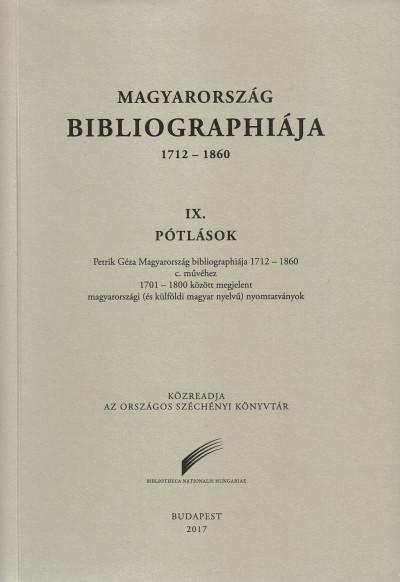 Kovács Eszter  (Szerk.) - V. Ecsedy Judit  (Szerk.) - Magyarország Bibliographiája 1712-1860