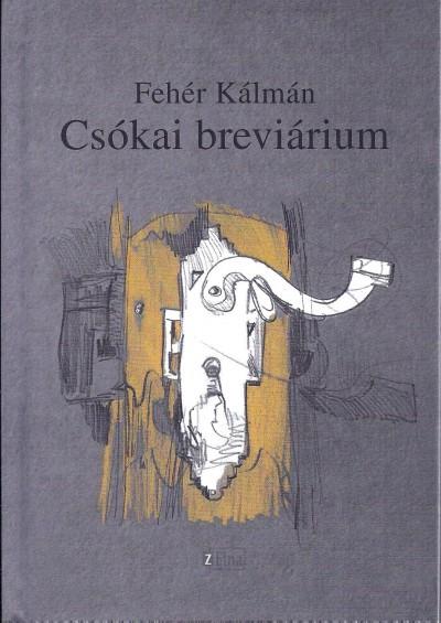Fehér Kálmán - Csókai breviárium