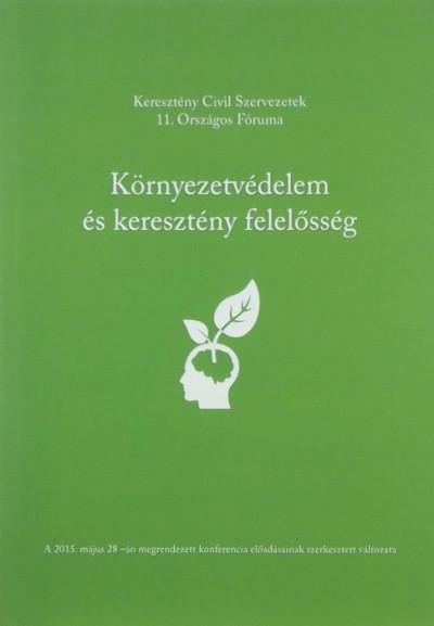 - Környezetvédelem és keresztény felelősség