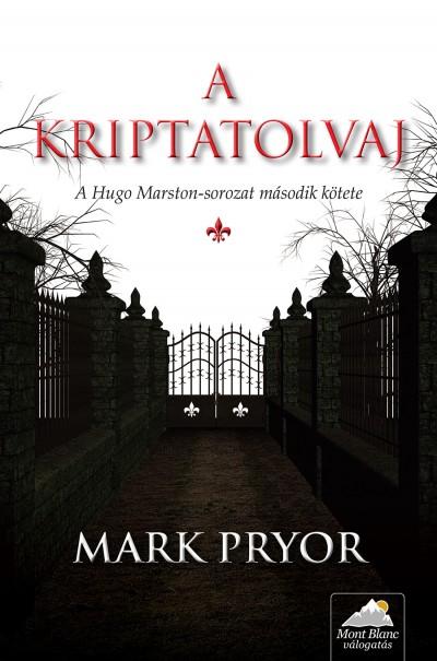 Mark Pryor - A kriptatolvaj