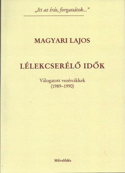 Magyari Lajos - Lélekcserélő idők