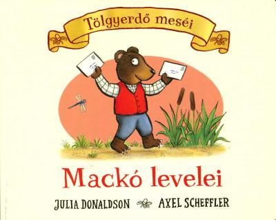 Julia Donaldson - Mackó levelei
