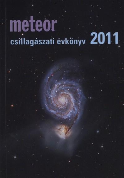 Benkő József  (Szerk.) - Mizser Attila  (Szerk.) - Meteor csillagászati évkönyv 2011