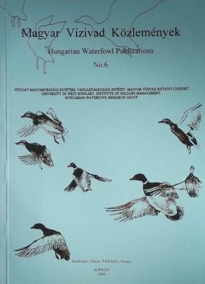 Faragó Sándor  (Szerk.) - Magyar Vízivad Közlemények - Hungarian Waterfowl Publications No.10.