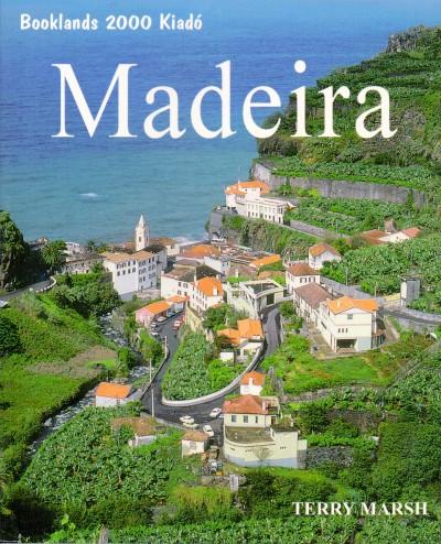 Terry Marsh - Madeira