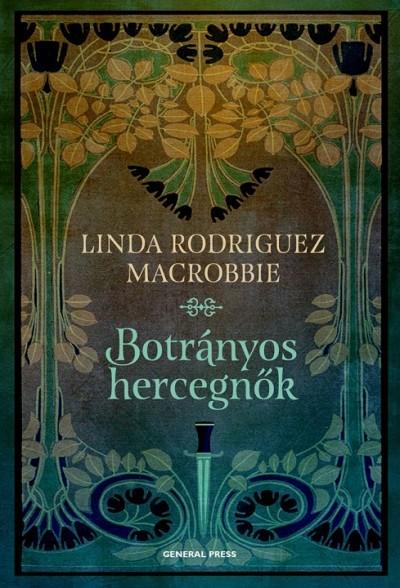 Rodriguez Linda Mcrobbie - Botrányos hercegnők