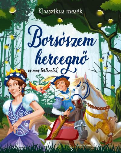 - Borsószem hercegnő és más történetek