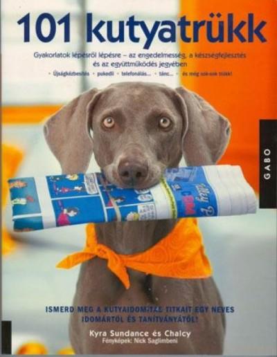 Chalcy - Kyra Sundance - 101 kutyatrükk