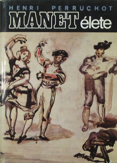Henri Perruchot - Manet élete