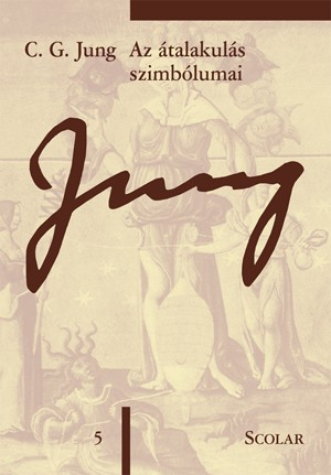 Carl Gustav Jung - Az átalakulás szimbólumai 659da58157
