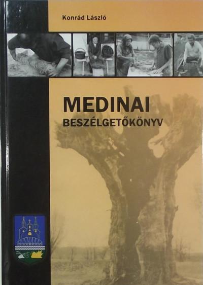 Konrád László - Medinai beszélgetőkönyv