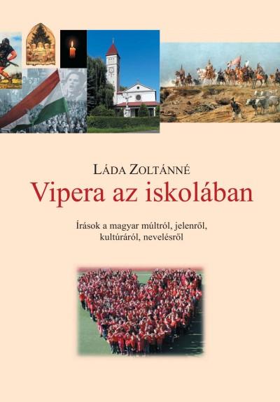 Láda Zoltánné - Vipera az iskolában