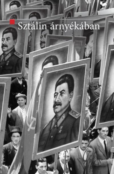 Mitrovits Miklós  (Szerk.) - Sztálin árnyékában
