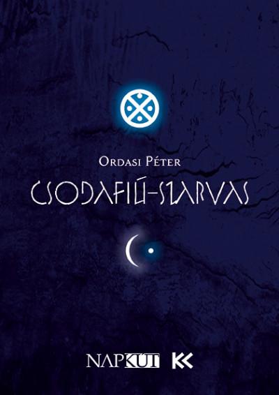Ordasi Péter - Csodafiú-szarvas