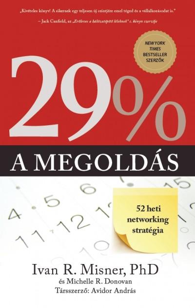 Avidor András - Michelle R. Donovan - Ivan R. Misner - 29%, a megoldás