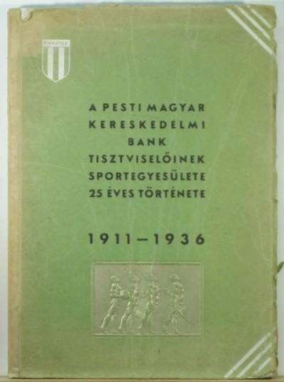 Dr. Tuczentaller Aurél - A Pesti Magyar Kereskedelmi Bank Tisztviselőinek Sportegyesülete