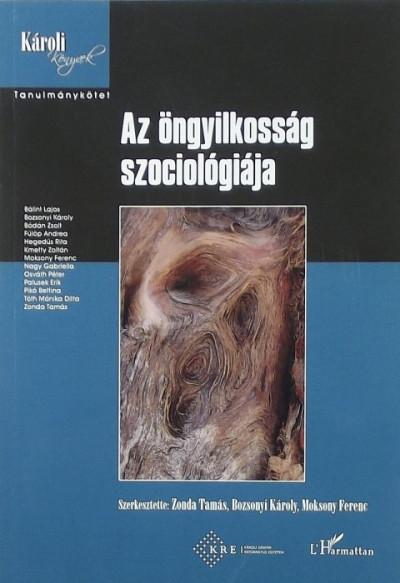 Bozsonyi Károly  (Szerk.) - Moksony Ferenc  (Szerk.) - Zonda Tamás  (Szerk.) - Az öngyilkosság szociológiája