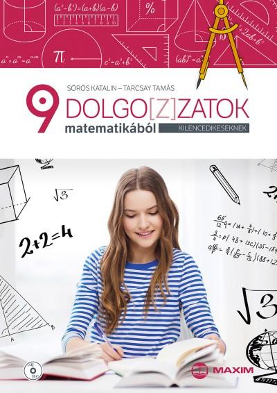 Sörös Katalin - Tarcsay Tamás - Dolgoz(z)atok matematikából kilencedikeseknek (CD melléklettel)